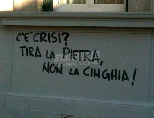 Scritte sui Muri Pagate voi la vostra crisi