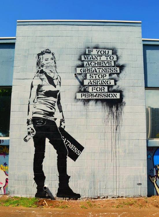 Scritte sui Muri Non bisogna chiedere il permesso per essere liberi