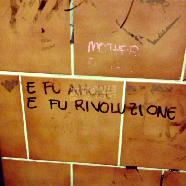 Scritte sui Muri E fu
