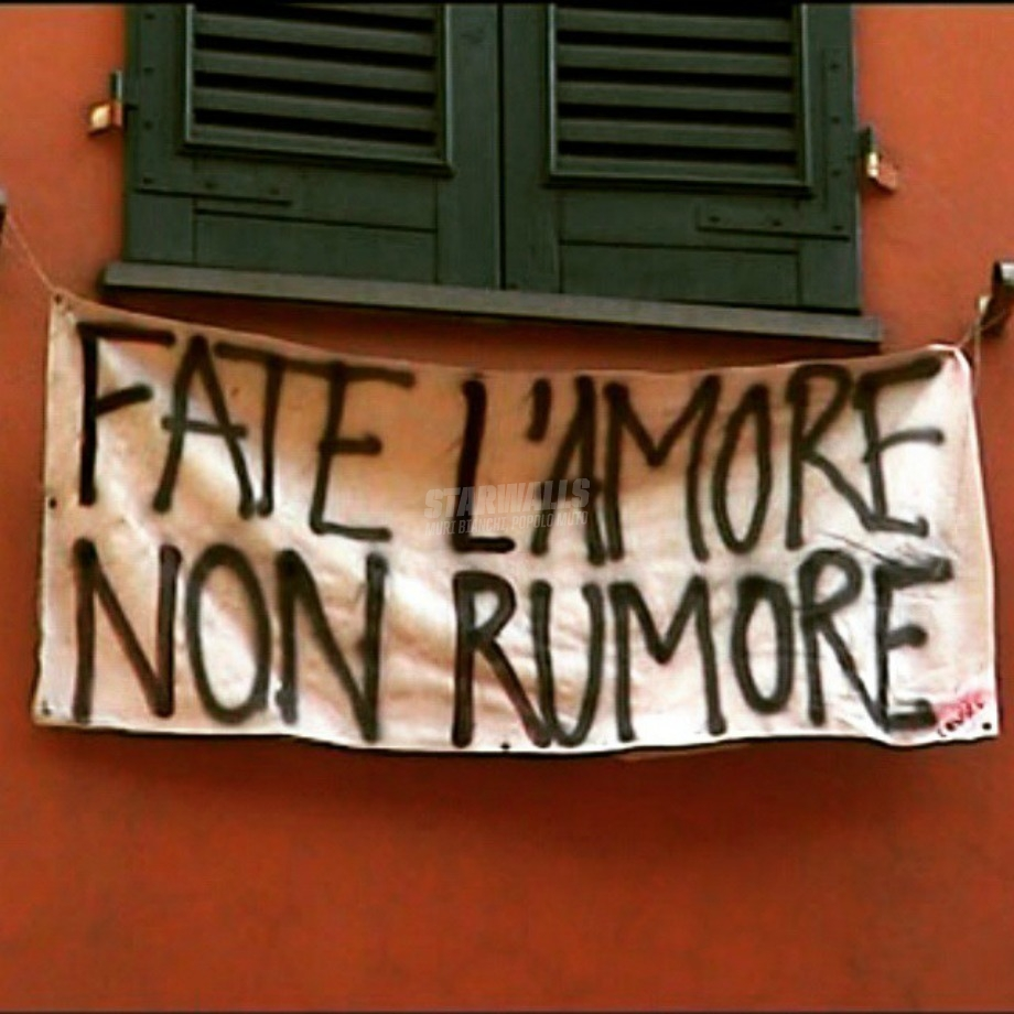 Scritte sui Muri Make love not noise