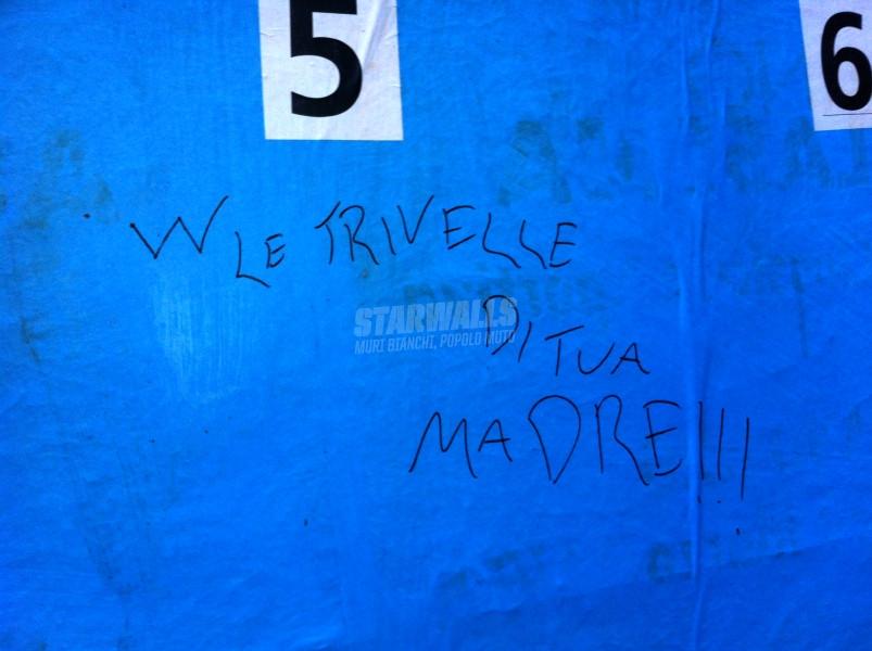 Scritte sui Muri Trivella sì, trivella no?