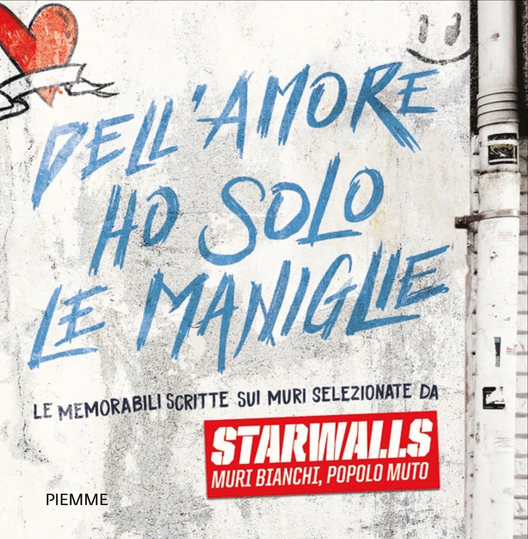 Scritte sui Muri E' uscito il libro di StarWalls