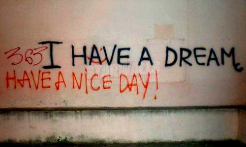Scritte sui Muri a dream of a nice day