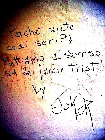 Scritte sui Muri un sorriso migliora la vita ..