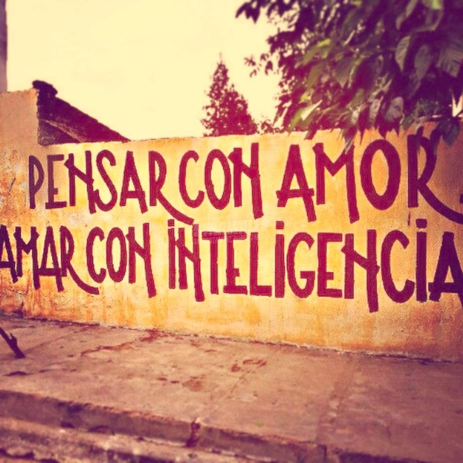 Scritte sui Muri La inteligencia no está separada del amor