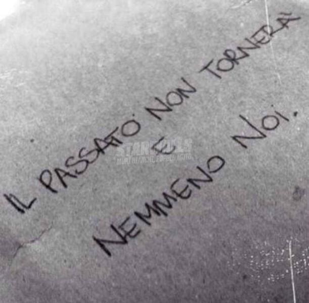 Scritte sui Muri Il passato è passato