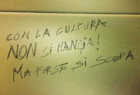 Scritte sui Muri La cultura non paga ma appaga